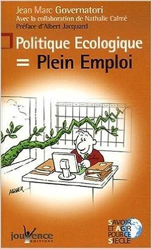 Livres gratuits gratuits Téléchargement direct Politique Ecologique = Plein Emploi 2883535892 by Jean-Marc Governatori,Nathalie Calmé PDB