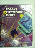 Today's Electronic Office - Procedures and Applications, Rosemary T. Fruehling and Constance K. Weaver, 0821908820