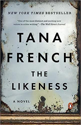 Amazon.com: The Likeness (9780143115625): French, Tana: Books