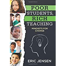 Poor Students, Rich Teaching: Mindsets for Change