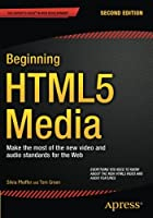 Beginning HTML5 Media, 2nd Edition Front Cover