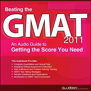 Beating the GMAT 2011 Audiobook