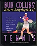 Bud Collins' Modern Encyclopedia of Tennis 9780810389885