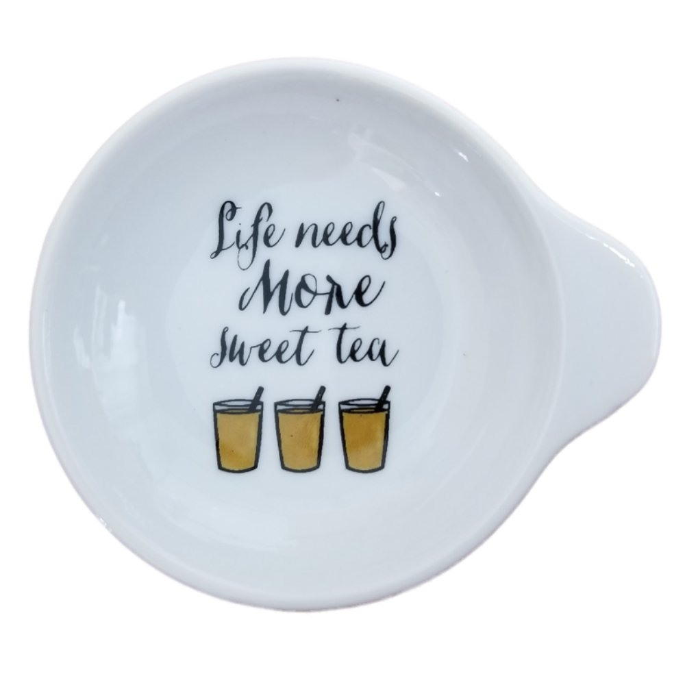 Ceramic Tea Bag Holder Says Life Needs More Sweet Tea