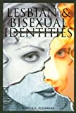 Lesbian and Bisexual Identities, Kristin G. Esterberg, 1566395097
