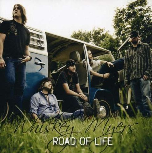 Road of Life by Whiskey Myers