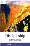 Discipleship - Bible Study, Peter Maiden, 185078762X