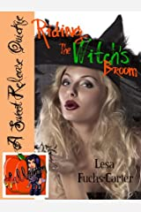 Riding The Witch's Broom (A Sweet Release Quickie: Halloween Edition Book 1) Kindle Edition