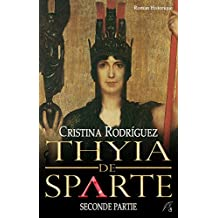 Thyia de Sparte: Seconde partie (French Edition)