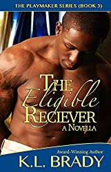 The Eligible Receiver: A Novella (The Playmaker Series Book 3)