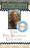 Cry, the Beloved Country, Alan Paton, 0743262174