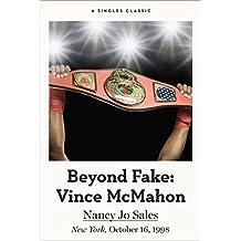 Beyond Fake: Vince McMahon (Singles Classic)