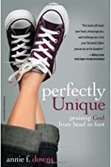 Perfectly Unique: Praising God from Head to Foot Paperback