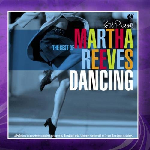 Dancing in the Streets - The Best of Martha Reeves by K-tel
