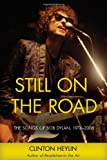 Still on the Road: The Songs of Bob Dylan, 1974–2006