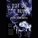 Out of the Blues | Trudy Nan Boyce