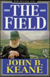 The Field, John B. Keane, 0853429766
