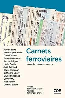 Carnets ferroviaires : nouvelles transeuropéennes, Collectif