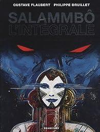 Salammbô - Intégrale par Philippe Druillet