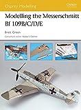 Modelling the Messerschmitt Bf 109B/C/D/E (Osprey Modelling)