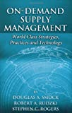 On-Demand Supply Management, Douglas A. Smock and Robert A. Rudzki, 1932159622