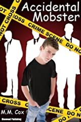 Accidental Mobster by M.M. Cox (2012-08-16) Paperback