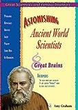 Astonishing Ancient World Scientists, Amy Graham, 1598450794