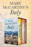 Mary McCarthy's Italy: The Stones of Florence and Venice Observed