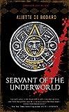 Servant of the Underworld: Obsidian & Blood, Book 1