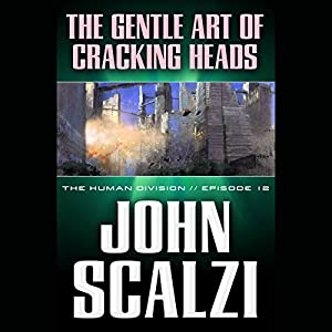 The Gentle Art of Cracking Heads Hörbuch