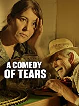A COMEDY OF TEARS  DIRECTED