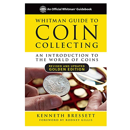 (Whitman Guide to Coin Collecting: An Introduction to the World of Coins)