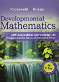 Developmental Mathermatics with Applications and Visualization, Rockswold, Gary K. and Krieger, Terry A., 0133981371