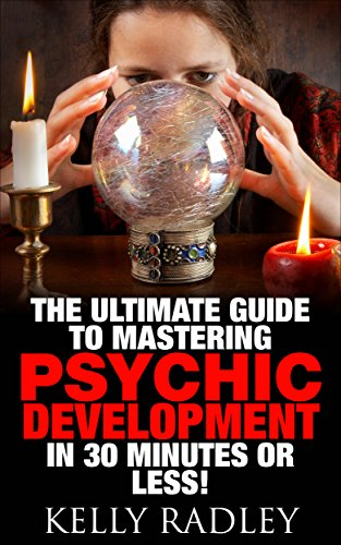 The Making of a Medium: Clairvoyance, Spirit Communication, and Physical Mediumship