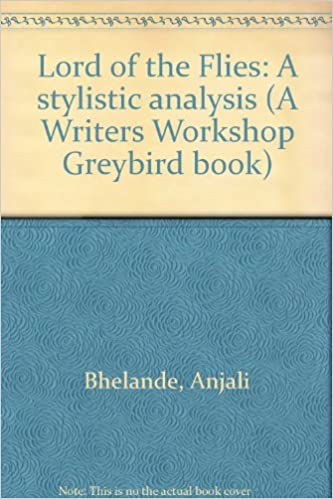 Lord of the Flies: A stylistic analysis (A Writers Workshop Greybird book)