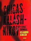 Chicas Kalashnikov y Otras Cronicas, Alejandro Almazan, 607830304X