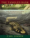 img - for The Tangled Bank: An Introduction to Evolution book / textbook / text book