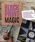 Block Print Magic:The Essential Guide to