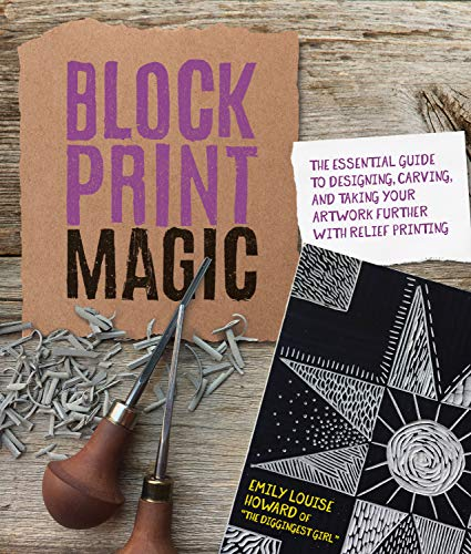 Pdf eBooks Block Print Magic:The Essential Guide to Designing, Carving, and  Taking Your Artwork Further with Relief Printing