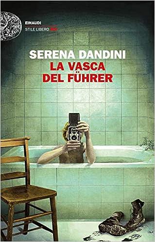 Nuove uscite  10 novembre | Un'amicizia di Silvia Avallone , La vasca del Führer Serena Dandini , Oggi faccio azzurro Daria Bignardi 1