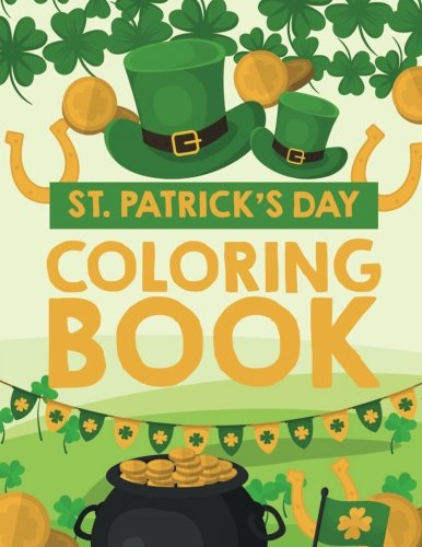 St Patrick's Day Coloring Book for Boys & Girls (Holiday) (Volume -