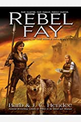 Rebel Fay (Noble Dead Book 5) Kindle Edition