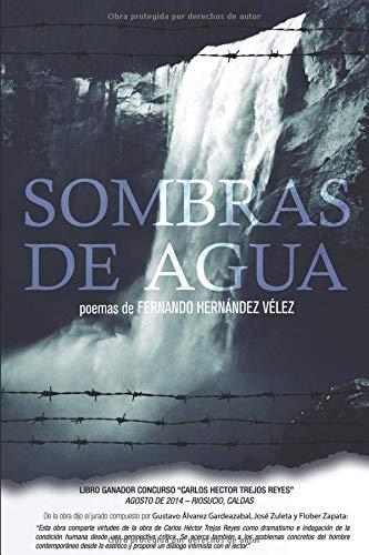 Sombras de Agua  [Hernández Vélez, Fernando] (Tapa Blanda)