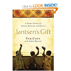 Jantsen's Gift: A True Story of Grief, Rescue, and Grace Aimee Molloy