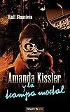 Amanda Kissler y la Trampa Mortal, Ralf Blaustein, 8493887773