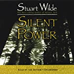 Silent Power | Stuart Wilde