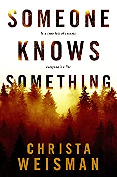 Someone Knows Something Christa Weisman ebook product image