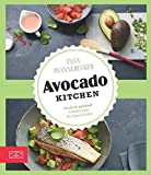 Just delicious – Avocado-Kitchen: Grün & gesund: Trendrezepte für Superfoodies