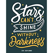 2018 - 2020 Planner : Star Can't Shine Without Darkness: Planner 3 year monthly planner, Monthly Schedule Organizer - Agenda For Next 3Years, 36 Months Calendar, Appointment Notebook, Journal