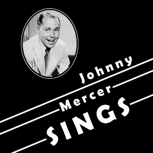 Johnny Mercer - On The Atchison, Topeka And The Santa Fe
